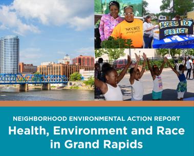 Grand Rapids Neighborhoods Environmental Action Report (2019)