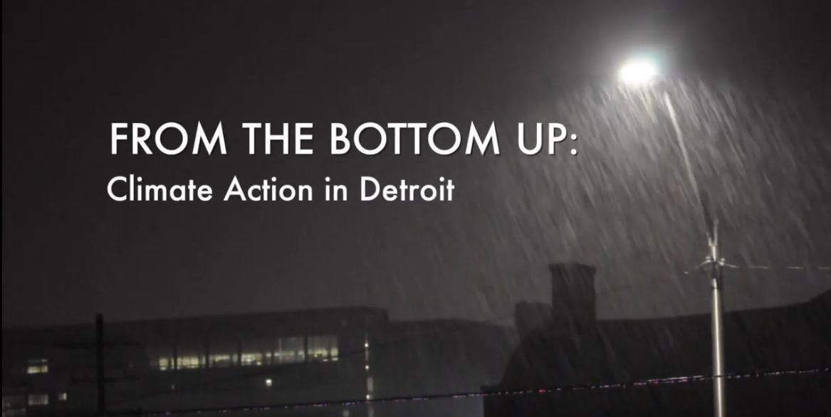"""Title screen from the DWEJ video """"From the Bottom Up: Climate Action in Detroit"""""""